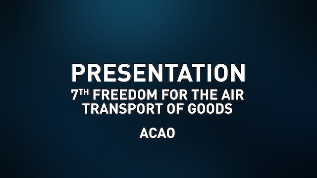 7th Freedom for the Air Transport of Goods - ACAO