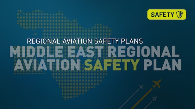 Middle East Regional Aviation Safety Plan (MID-RASP)