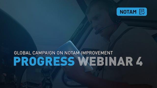 NOTAM Progress Webinar 4