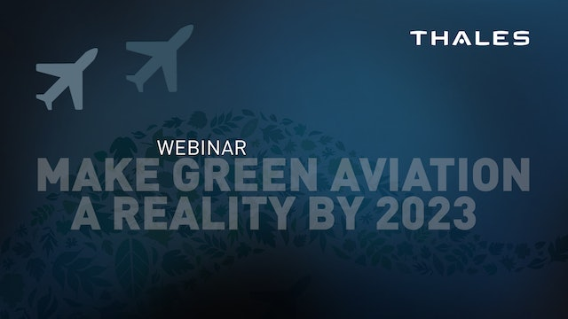 Make Green Aviation a Reality by 2023 by Thales