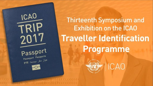 TRIP2017 - Session 4: ICAO MRTD Standards and Specifications