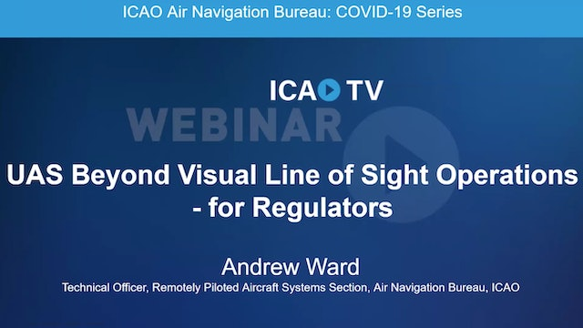 UAS Beyond Visual Line of Sight Operations - For Regulators