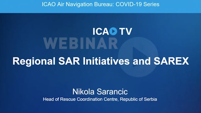 Regional SAR Initiatives and SAREX