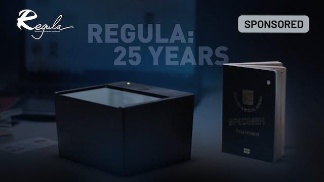 Regula: 25 Years