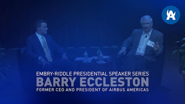 Embry-Riddle Presidential Speaker Series Featuring Barry Eccleston