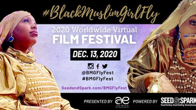 #BlackMuslimGirlFly Film Festival 2020 Keynote