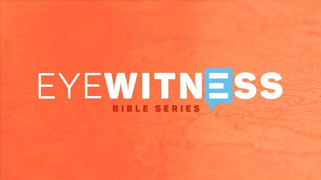 Eyewitness Bible Series