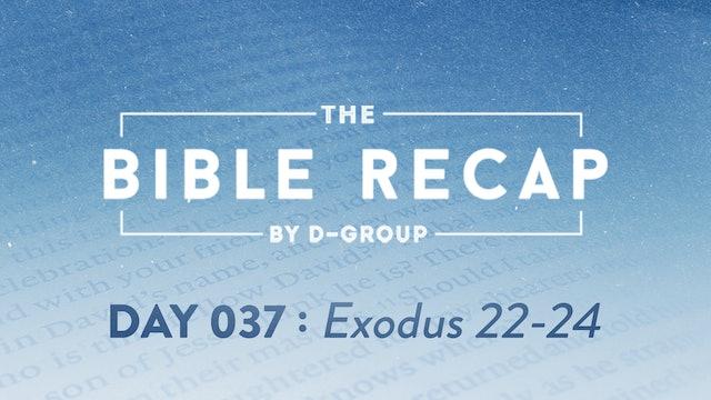 Day 037 (Exodus 22-24)