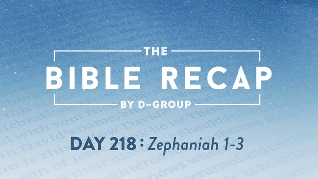Day 218 (Zephaniah 1-3)