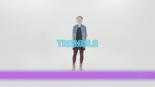 Tremble - Hand Motions