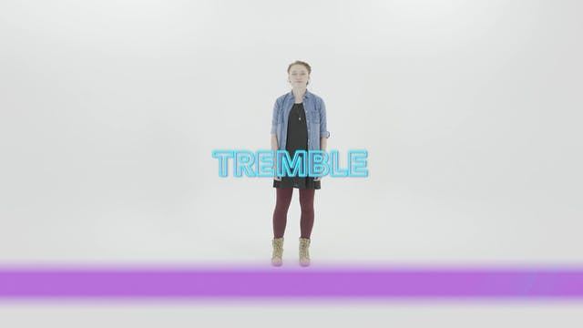 Tremble - Hand Motions