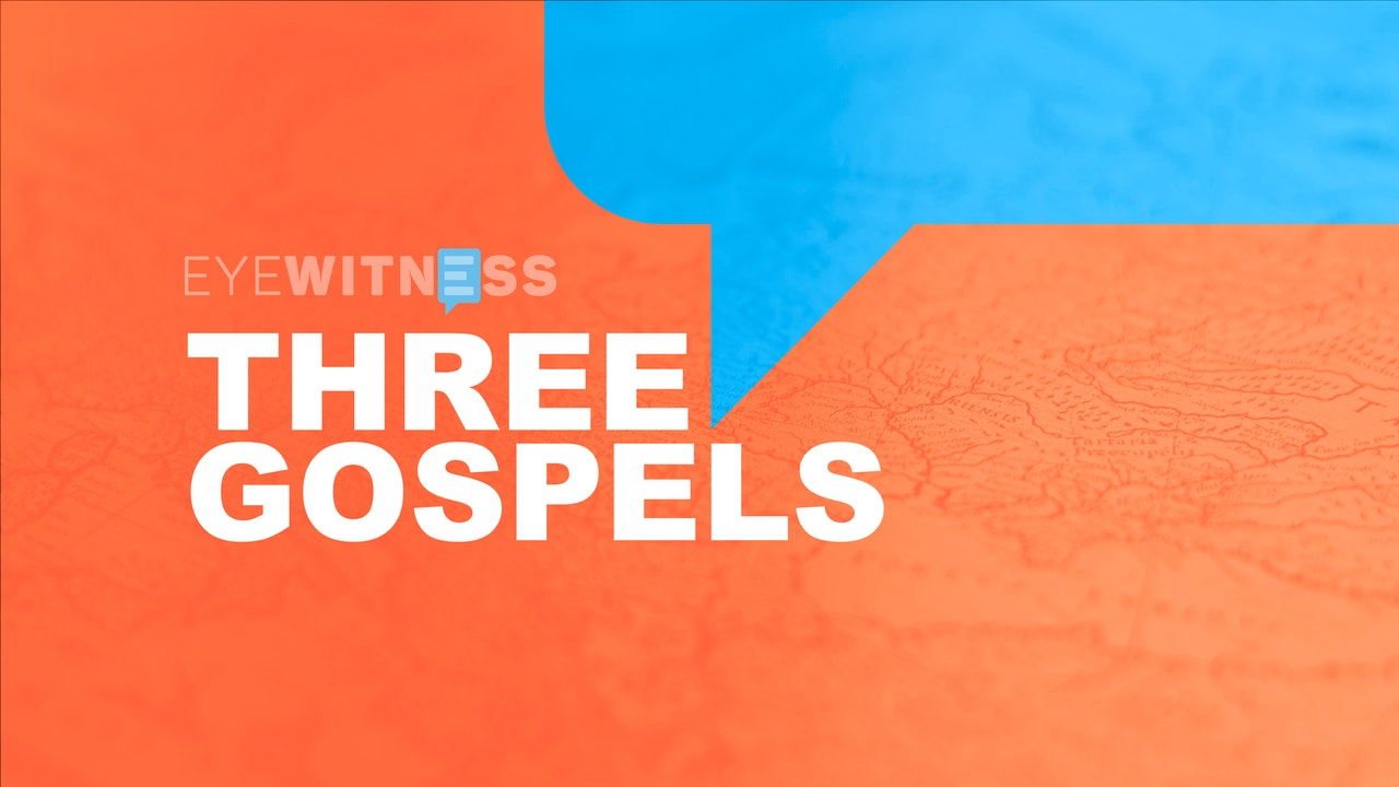 Eye Witness Bible: Three Gospels