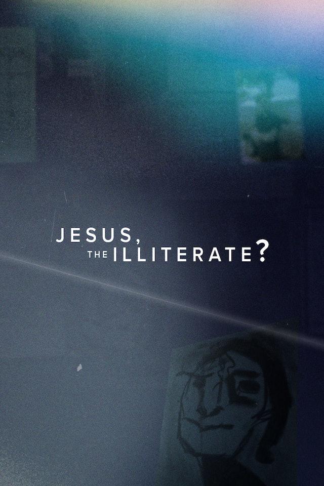 8. Jesus, the Illiterate?