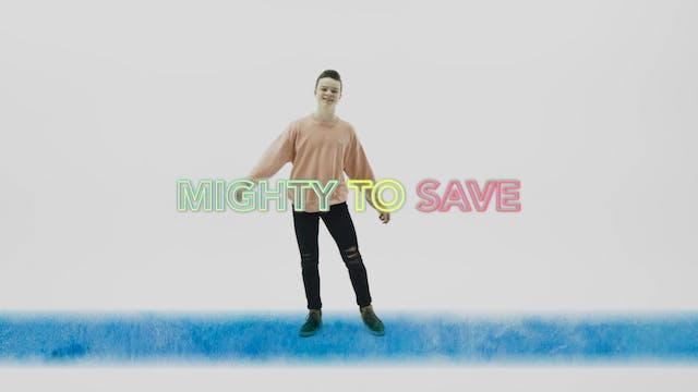 Mighty to Save - Hand Motions