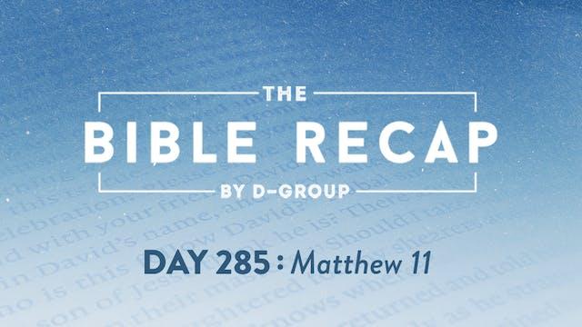Day 285 (Matthew 11)