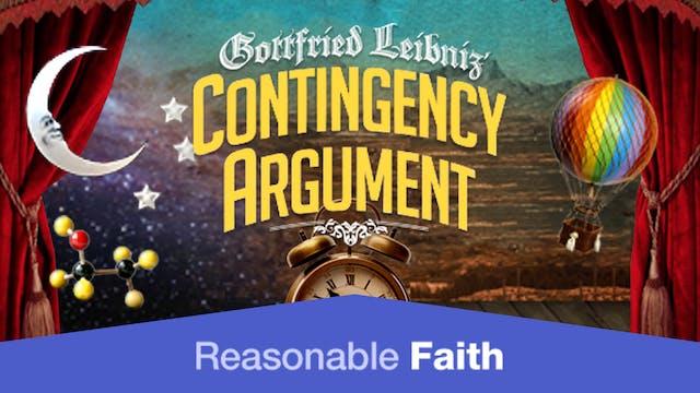 Liebniz' Contingency Argument