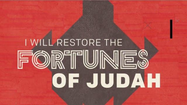 Fortunes (Jeremiah 33:7-8)