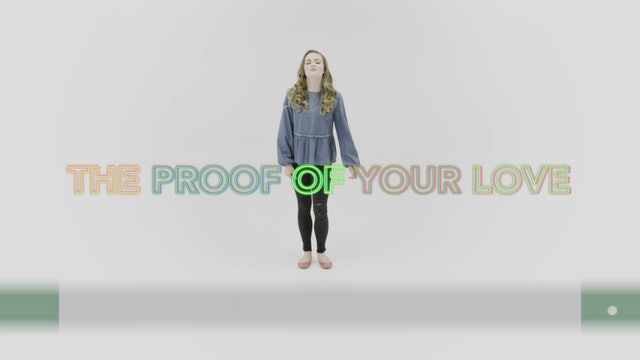 The Proof of Your Love - Hand Motions