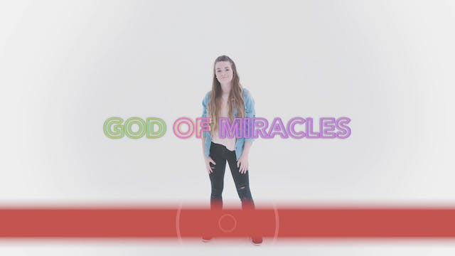 God of Miracles - Hand Motions