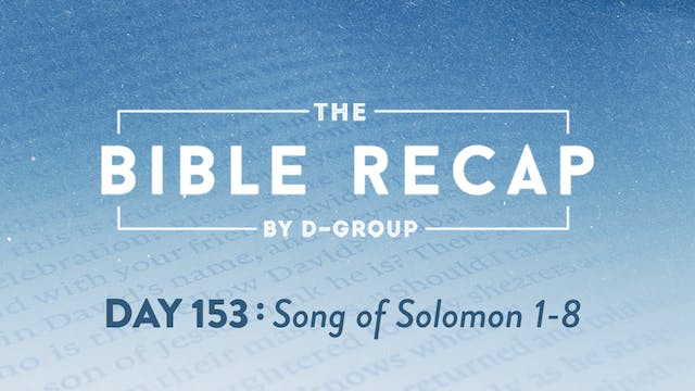 Day 153 (Song of Solomon 1-8)