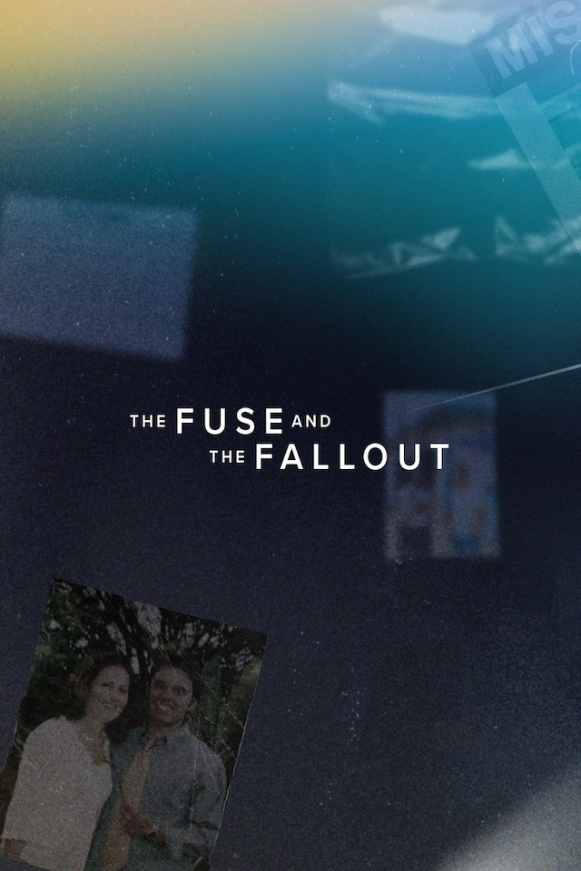 1. The Fuse and the Fallout