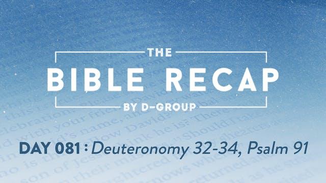 Day 081 (Deuteronomy 32-34, Psalm 91)