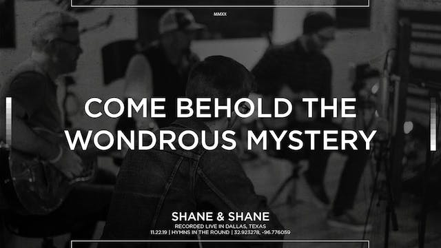 Come Behold The Wondrous Mystery [Aco...
