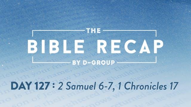 Day 127 (2 Samuel 6-7, 1 Chronicles 17)