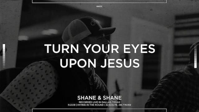Turn Your Eyes Upon Jesus [Acoustic]