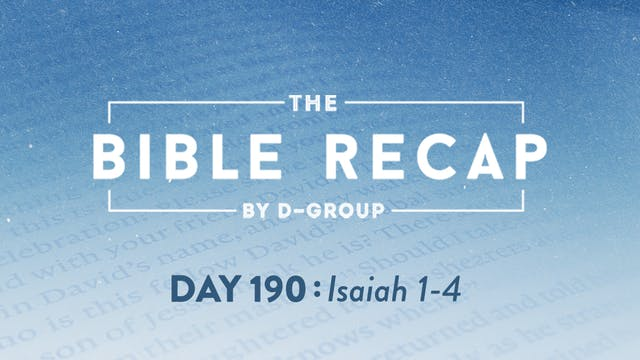 Day 190 (Isaiah 1-4)
