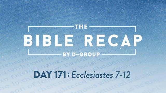 Day 171 (Ecclesiastes 7-12)