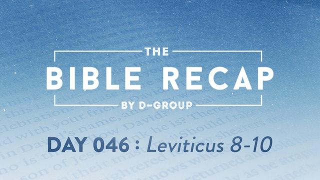 Day 046 (Leviticus 8-10)
