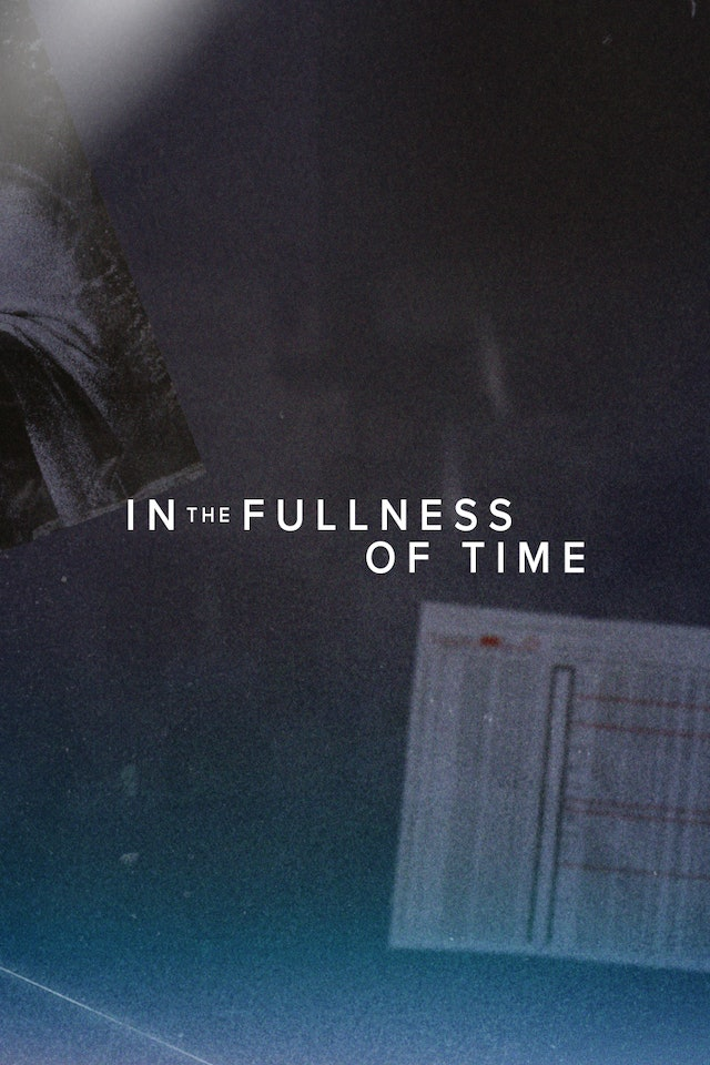 5. In the Fullness of Time
