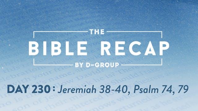 Day 230 (Jeremiah 38-40, Psalm 74, 79)