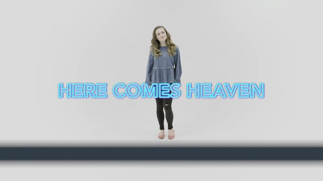 Here Comes Heaven - Hand Motions