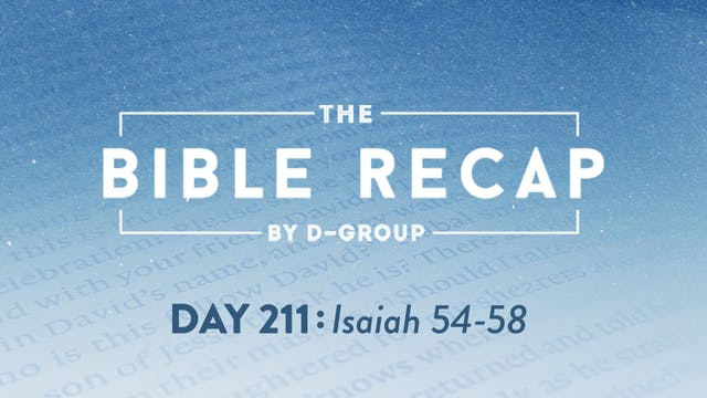 Day 211 (Isaiah 54-58)
