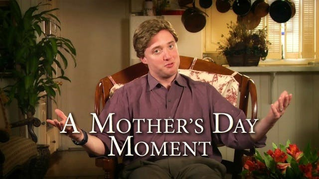 A Mother's Day Moment