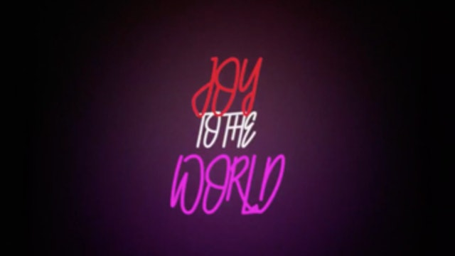 Joy to the World (Unspeakable Joy)