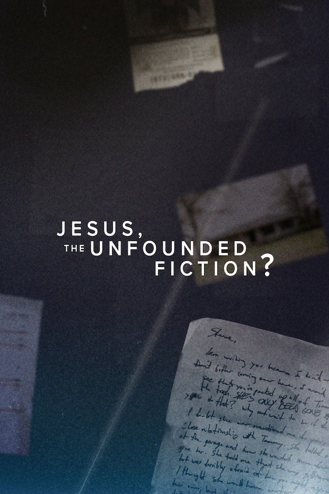 6. Jesus, the Unfounded Fiction?