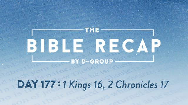 Day 177 (1 Kings 16, 2 Chronicles 17)