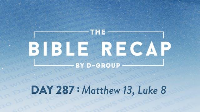 Day 287 (Matthew 13, Luke 8)