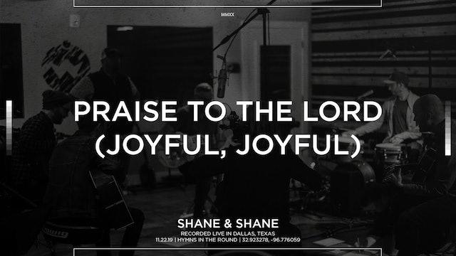 Praise To The Lord (Joyful, Joyful) [Acoustic]