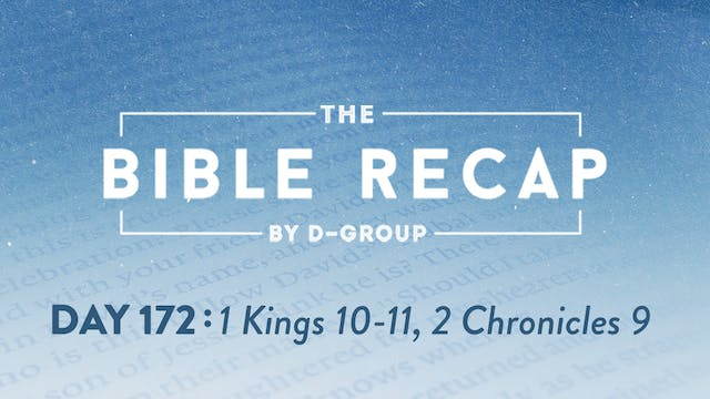 Day 172 (1 Kings 10-11, 2 Chronicles 9)