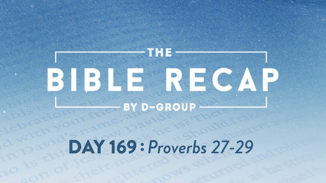 Day 169 (Proverbs 27-29)