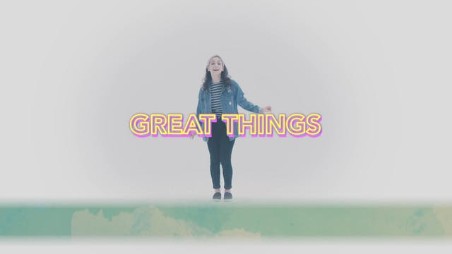 Great Things - Hand Motions