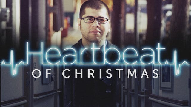 Heartbeat Of Christmas