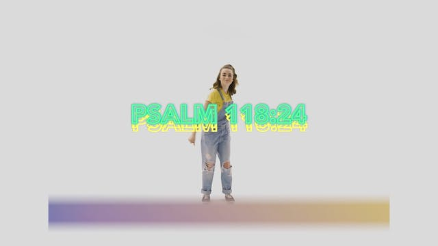 Psalm 118:24 - Hand Motions