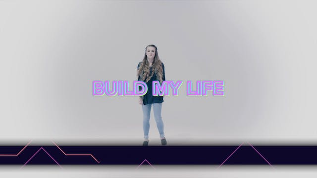 Build My Life - Hand Motions