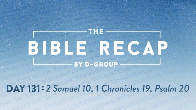 Day 131 (2 Samuel 10, 1 Chronicles 19...