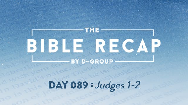 Day 089 (Judges 1-2)